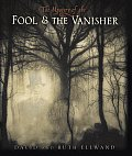 Mystery Of The Fool & The Vanisher