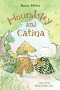 Houndsley & Catina