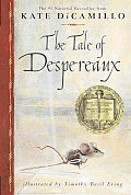 The Tale of Despereaux: Being the Story of a Mouse, a Princess, Some Soup, and a Spool of Thread Cover