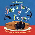 Sing a Song of Sixpence: A Pocketful of Nursery Rhymes and Tales Cover