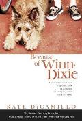 Because of Winn Dixie Movie Tie In
