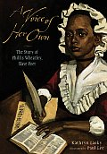 Voice of Her Own A Story of Phillis Wheatley Slave Poet