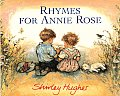 Rhymes For Annie Rose