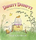 Dimity Dumpty The Story of Humptys Little Sister