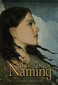 The Naming: The First Book of Pellinor