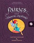 Encyclopedia Mythologica: Fairies and Magical Creatures (Encyclopedia Mythologica)