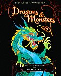Dragons & Monsters (Encyclopedia Mythologica)
