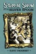 Solomon Snow & The Silver Spoon