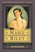 Mable Riley A Reliable Record of Humdrum Peril & Romance