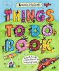 Jennie Maizels Things to Do Book What to Do When Theres Nothing to Do