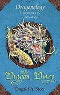 Dragon Diary Dragonology Chronicles Volume 2