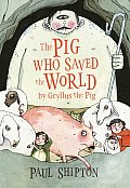 Pig Who Saved The World