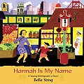 Hannah Is My Name: A Young Immigrant's Story