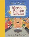 Mercy Watson: Something Wonky This Way Comes (Mercy Watson)