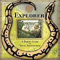 A Genuine and Moste Authentic Guide: Explorer: A Daring Guide for Young Adventurers (Genuine and Most Authentic Guides)