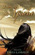 I Am Apache