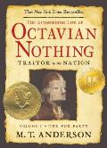 The Pox Party (The Astonishing Life of Octavian Nothing, Traitor to the Nation, #01)