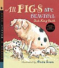 All Pigs Are Beautiful with CD (Audio) (Read, Listen & Wonder)