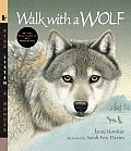 Walk with a Wolf with CD (Audio) (Read, Listen, & Wonder)