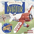 Amazing Wonders Collection: The Story of an Aviator (Amazing Wonders Collection)
