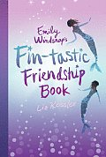 Emily Windsnaps Fin Tastic Friendship Book