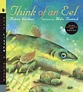 Think of an Eel with Audio: Read, Listen, & Wonder [With CD (Audio)]