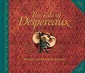 The Tale of Despereaux Movie Tie-In: The Deluxe Storybook (Tale of Despereaux)