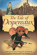 Tale of Despereaux Movie Tie In The Graphic Novel