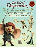 The Tale of Despereaux Movie Tie-In: Glow-In-The-Dark Sticker Book (Tale of Despereaux) Cover