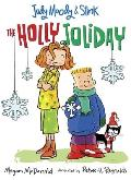 Judy Moody & Stink: The Holly Joliday (Judy Moody) Cover