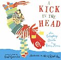 Kick in the Head an Everyday Guide to Poetic Forms