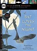 Bat Loves The Night Read Listen & Wonder
