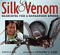 Silk and Venom: Searching for a Dangerous Spider Cover