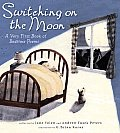 Switching on the Moon: A Very First Book of Bedtime Poems Cover