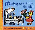Maisy Goes to the Hospital: A Maisy First Experience Book (Maisy)