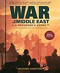 War in the Middle East: A Reporter's Story: Black September and the Yom Kippur War
