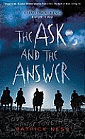 The Ask and the Answer: Chaos Walking Trilogy #02 Cover