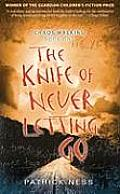 The Knife of Never Letting Go: Chaos Walking Trilogy #01