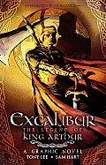 Excalibur The Legend of King Arthur