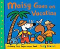 Maisy Goes on Vacation (Maisy First Experience Books) Cover
