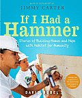 If I Had a Hammer: Stories of Building Homes and Hope with Habitat for Humanity Cover