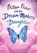 Philippa Fisher 02 Philippa Fisher & the Dream makers Daughter