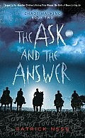 Chaos Walking 02 Ask & the Answer