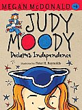 Judy Moody #06: Judy Moody Declares Independence Cover