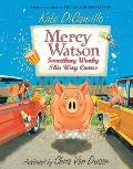 Mercy Watson #06: Something Wonky This Way Comes