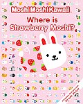 Moshimoshikawaii Where Is Strawberry Moshi? (Moshimoshikawaii) Cover