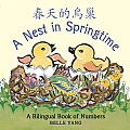 A Nest in Springtime: A Bilingual Book of Numbers