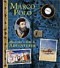 Marco Polo Historys Great Adventurere