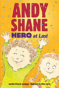 Andy Shane, Hero at Last (Andy Shane) Cover