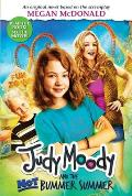 Judy Moody and the Not Bummer Summer (Judy Moody Movie Tie-In) (Judy Moody)